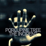 Cover: Porcupine Tree - The Incident